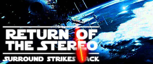 Return of  the Stereo vs Surround strikes back