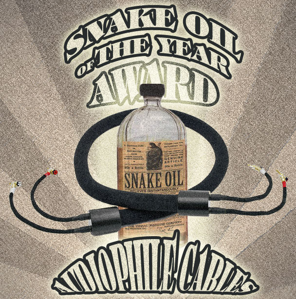 Snake oil of the year award - audiophile cables